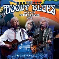Cover The Moody Blues - Days Of Future Passed Live [DVD]